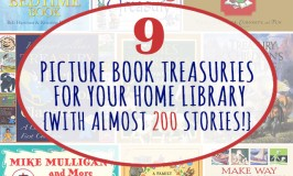 9 Picture Book Treasuries for Your Home Library {With Almost 200 Stories!}