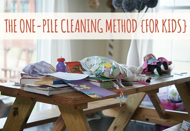 The One-Pile Cleaning Method for Kids