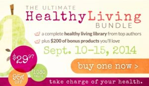 Reminder: Get the Ultimate Healthy Living Bundle today!