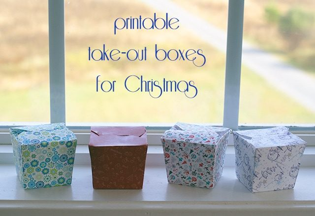 Printable take-out boxes {101 Days of Christmas}