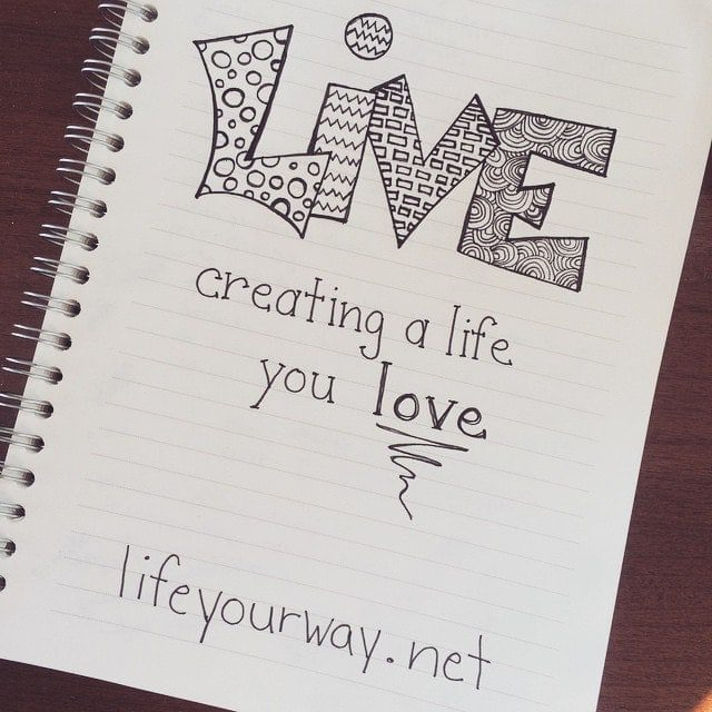 Live :: Creating a life you love.