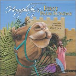 Humphrey's First Palm Sunday by Carol Heyer