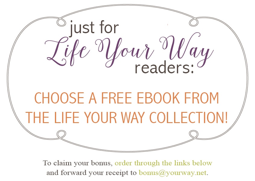 Special Offer for Life Your Way Readers