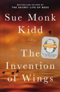 The Invention of Wings: With Notes by Sue Monk Kidd