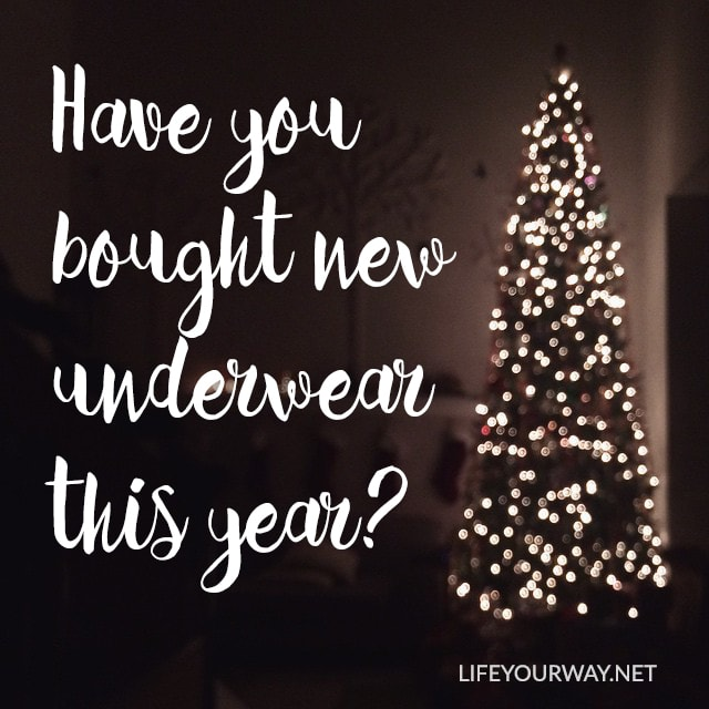 Have you bought new underwear this year?