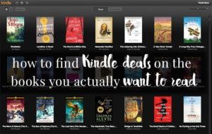 How to find Kindle deals on the books you actually want to read