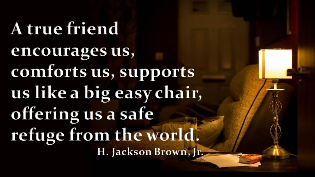 A True Friend.