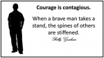 Courage is contagious.jpg