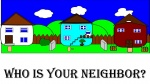Who is your neighbor.jpg